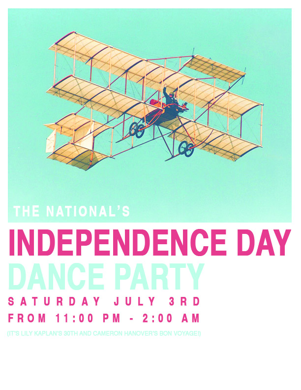 Closed July 4th / July 3rd Dance Party   The National will be closed on Sunday, July 4th, in observance of Independence Day, but we will be open late into the night on Saturday, July 3rd.  A couple times a year we clear the tables in the dining room after dinner service and cut a rug.  DJ Immuzikation will start the music about 11:30 pm.