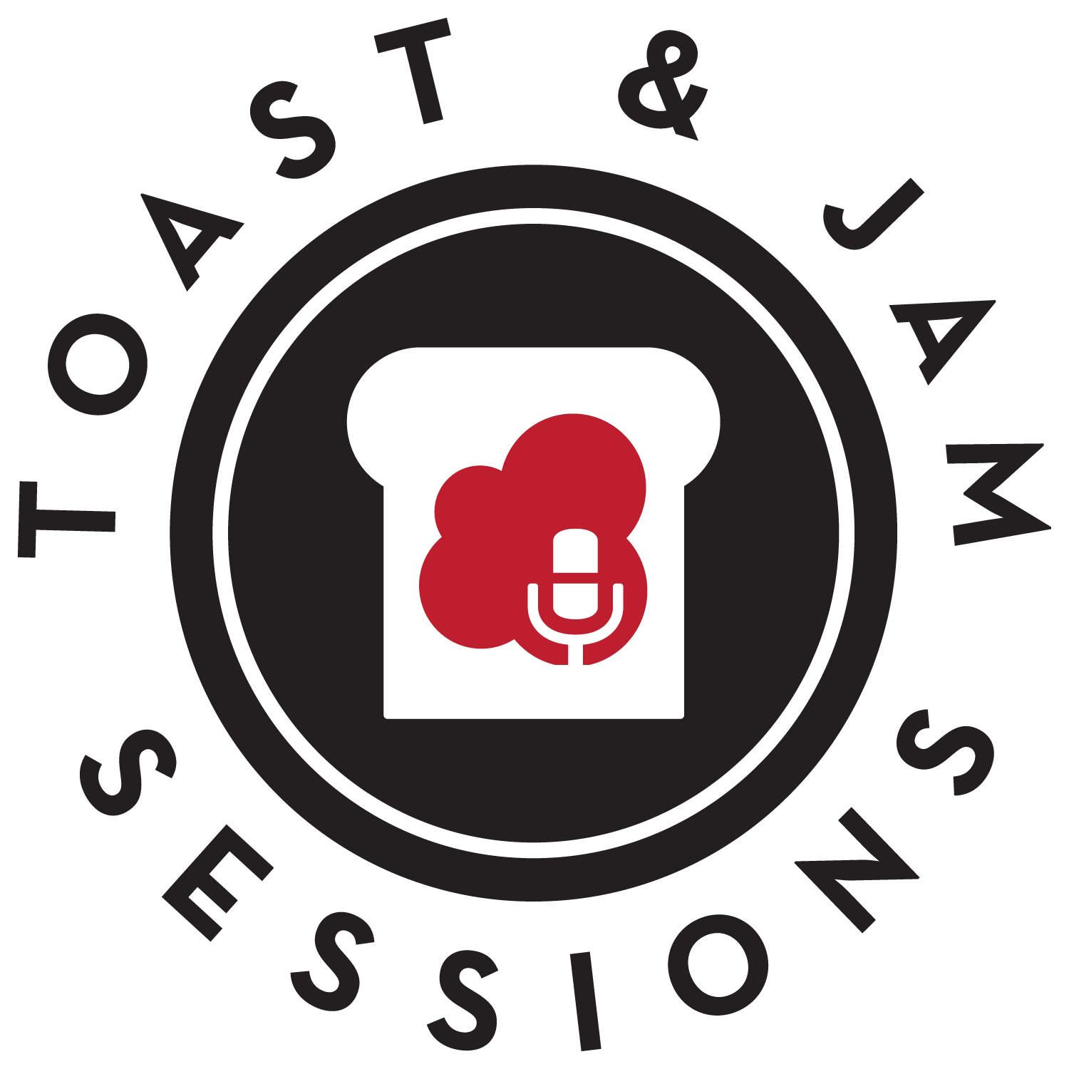 Toast and Jam Sessions