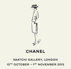 Image Courtesy of: Chanel  The Saatchi Gallery are hosting an exhibition presenting the origins and creativity of the works of Mademoiselle Chanel and Karl Lagerfield. The exhibition is installed on all three of the Saatchi Gallery floors and entry is free. 13th Oct-1st Nov, 10am - 6pm (Wed till 10pm) 7 days a week.    Duke of York's HQ King's Road London SW3 4RY
