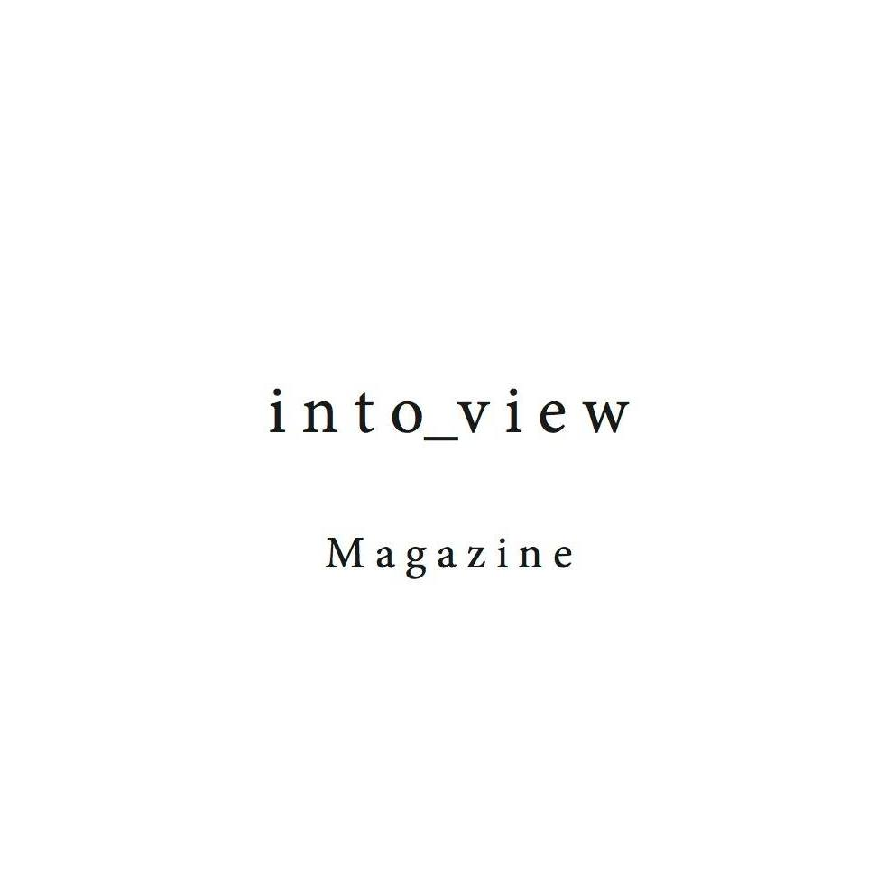 into_view Magazine