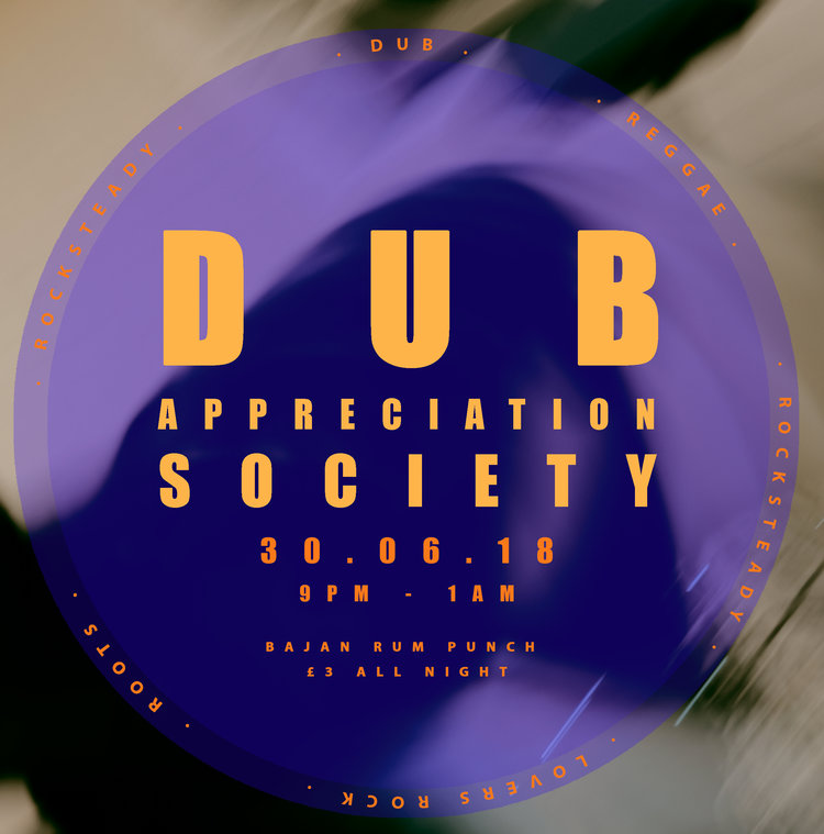 COMING UP - SATURDAY . JUNE . 30TH The infamous Dub Appreciation Society is back at Radio Margate for another night of Dub, Reggae, Rocksteady, Lover's Rock and Bajan Rum Punch on tap.9pm - 1am £3 OTD