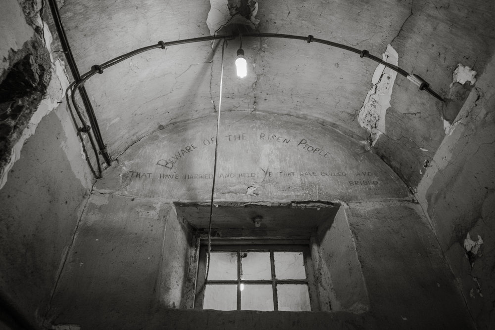 "Patrick Pearse wrote on the wall of this cell, ""Beware of the risen people that have harried and held, ye that have bullied and bribed""."