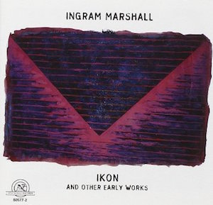 "<a href=""http://www.amazon.com/Ingram-Marshall-Other-Early-Works/dp/B0049YHTFM/ref=sr_1_1?ie=UTF8&qid=1440891558&sr=8-1&keywords=marshall+ikon"" target=""_blank"">Click to purchase</a>"