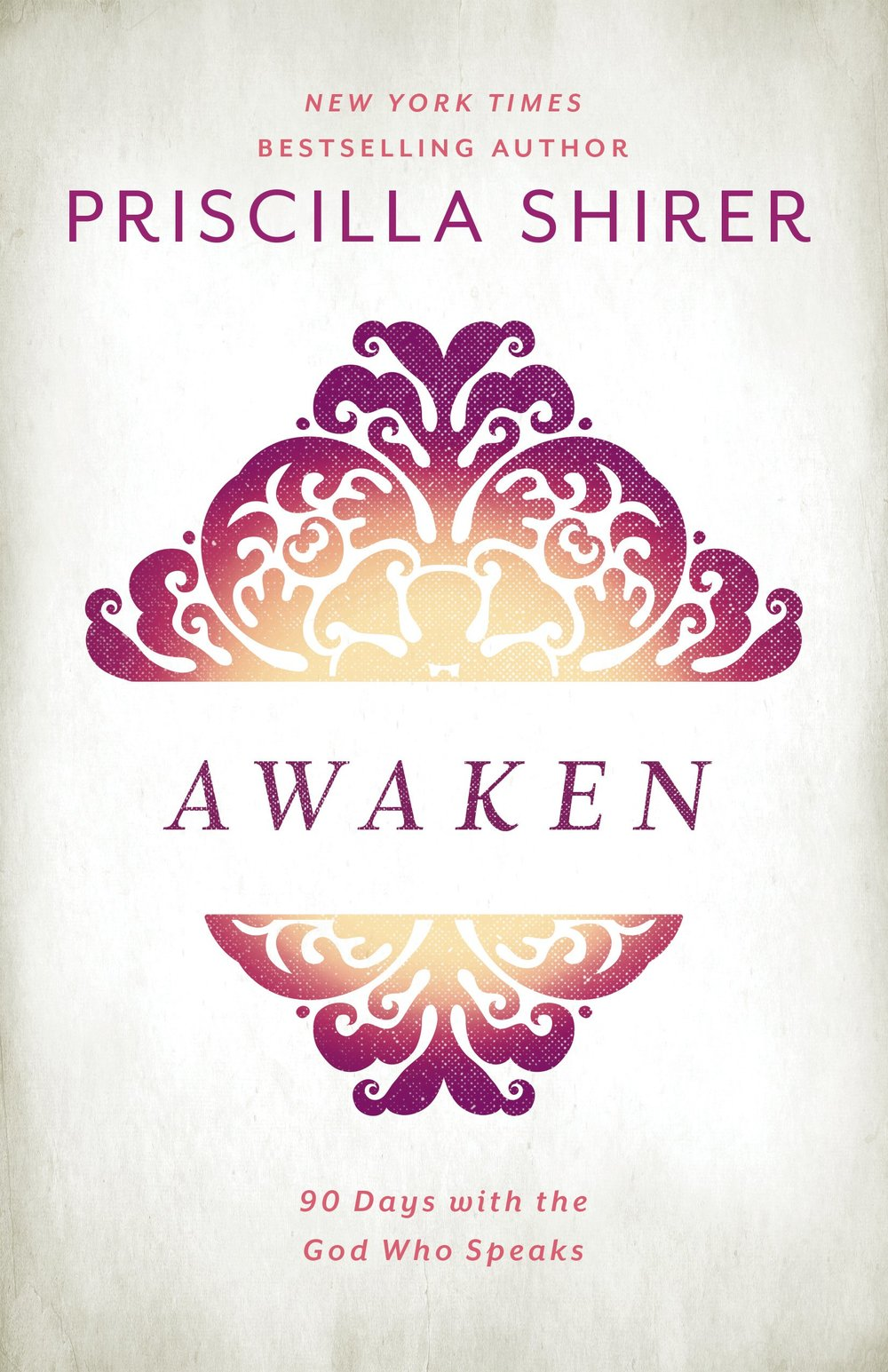 Awaken by Priscilla Shirer
