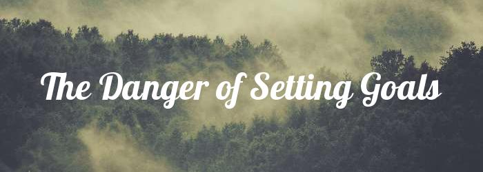 rachel_saylor_danger_of_setting_goals