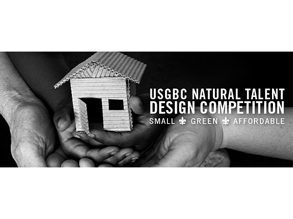 USGBC Natural Talent Design Competition Little Easy - 2010