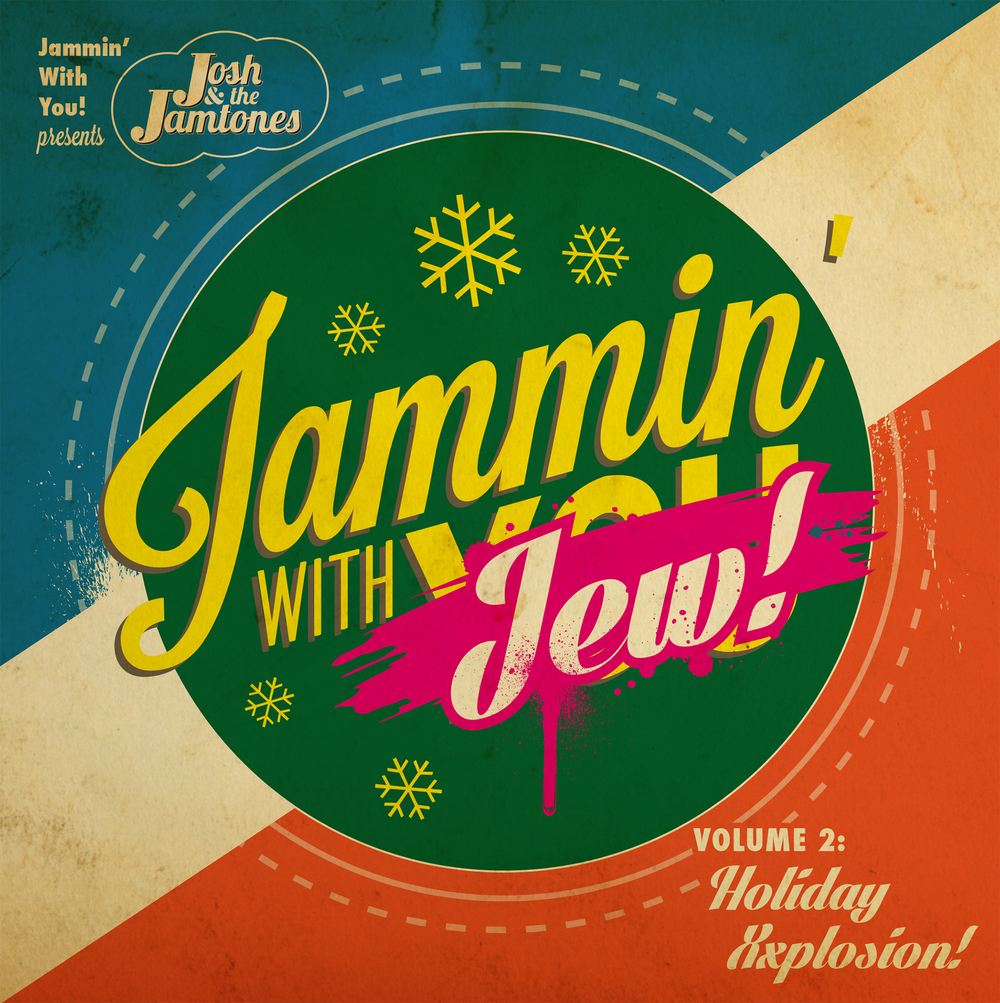 Jammin' With Jew, Volume 2: Holiday Xxplosion! (2014)