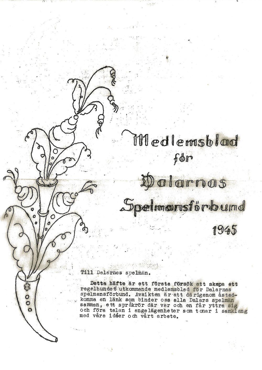 Nr 1... Första numret av Medlemsbladet från 1945.