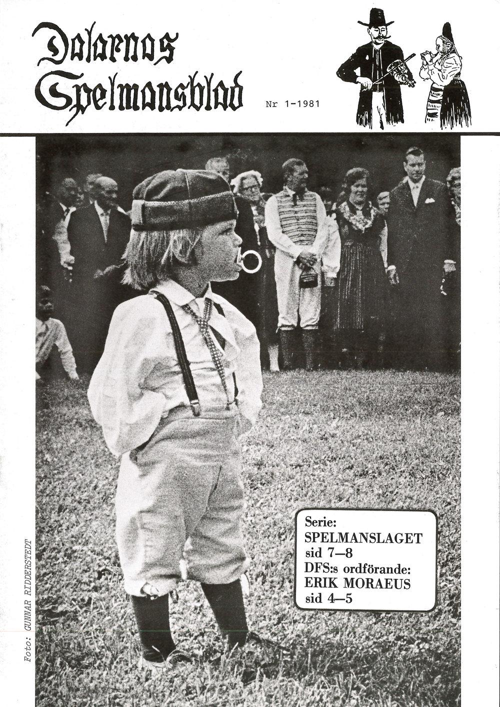 ...och nr 1. Första numret av Dalarnas spelmansblad från 1981.