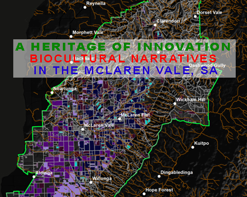 A HERITAGE OF INNOVATION: BIOCULTURAL NARRATIVES IN THE MCLAREN VALE, SA