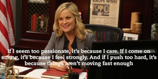 Channelling Leslie Knope = Ultimate Motivation