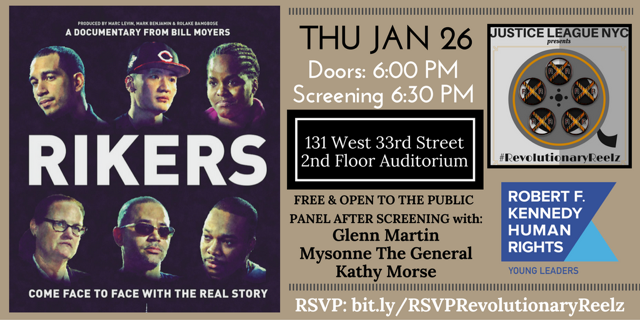 "January's #RevolutionaryReelz free public screening featured the documentary ""Rikers"", followed by a panel discussion with members of the cast, including JustLeadership USA's Glenn Martin, Kathy Morse and Justice League's own Mysonne The General.  We were excited to partner with the RFK Human Rights Young Leaders on this presentation."