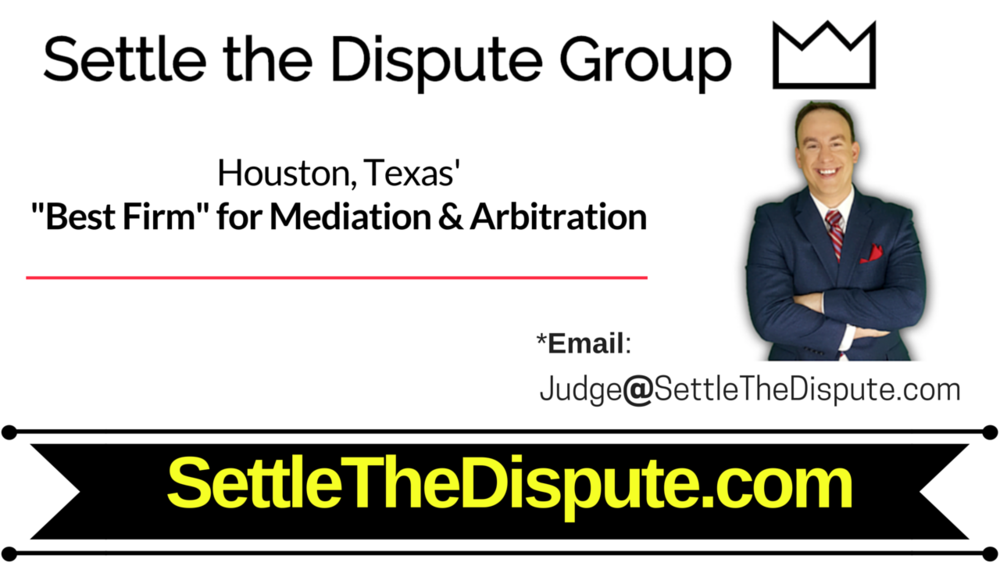 Houston, Texas' Best Mediation & Arbitration ADR Law in Houston