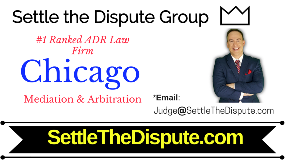 Chicago's Best Mediation & Arbitration (ADR) Law Firm