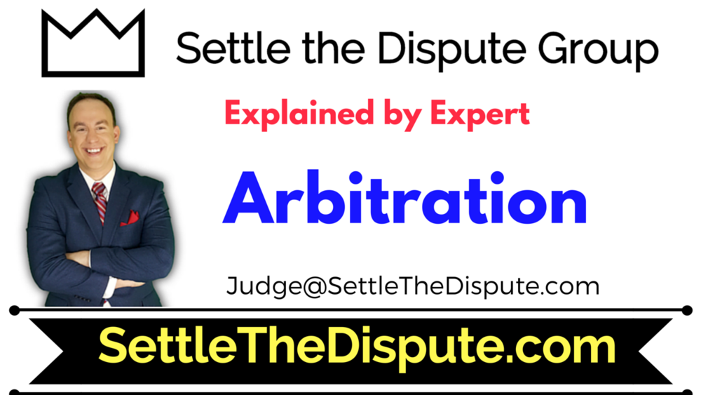 What is Arbitration? How does the Arbitration process work in the law?