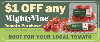 Enjoy $1.00 off and give our delicious tomatoes a try!