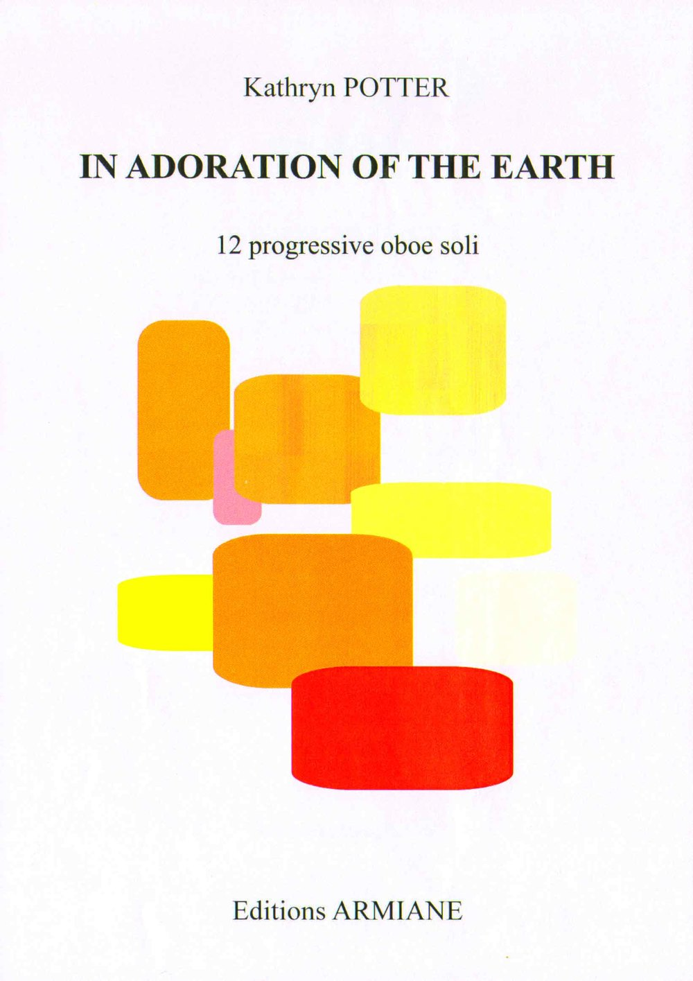 """ In Adoration of the Earth "" 12 progressive etudes for solo oboe"