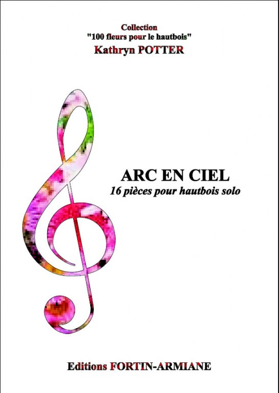 """ Arc en Ciel "" 16 intermediate oboe solos portraying flowers"