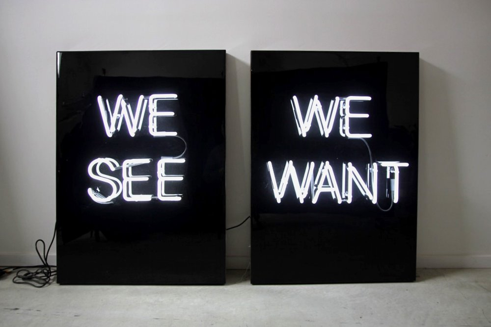 We See / We Want, 2017 by Murray Duncan  Edition of 5