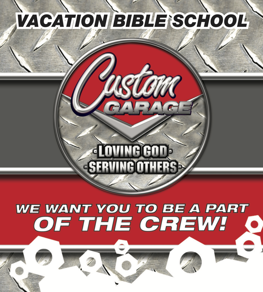 CUSTOM GARAGE VBS will be a place where we learn how to daily love God and serve others! RRRev it Up and Let's Go! -