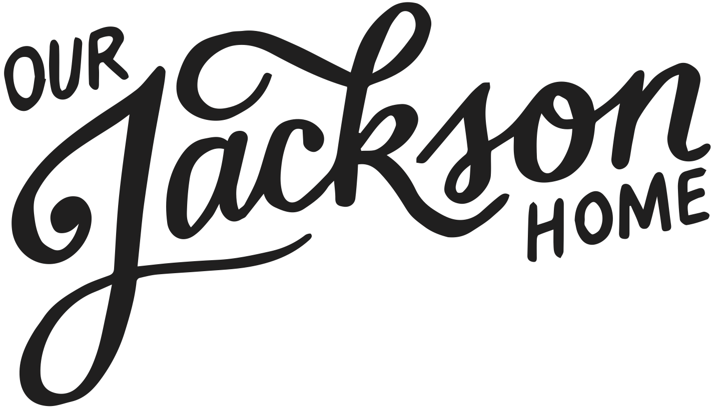 Our Jackson Home