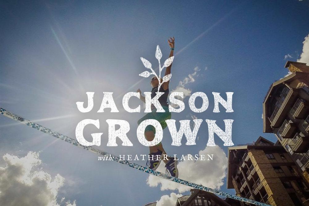 JacksonGrown_HeatherLarsen.jpg