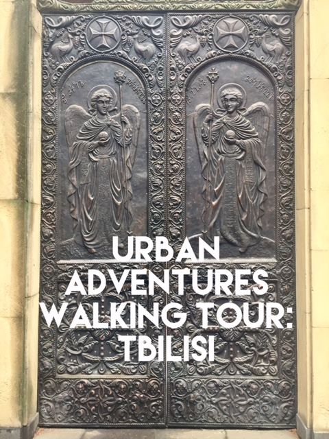 Urban Adventures Walking Tour Tbilisi Georgia