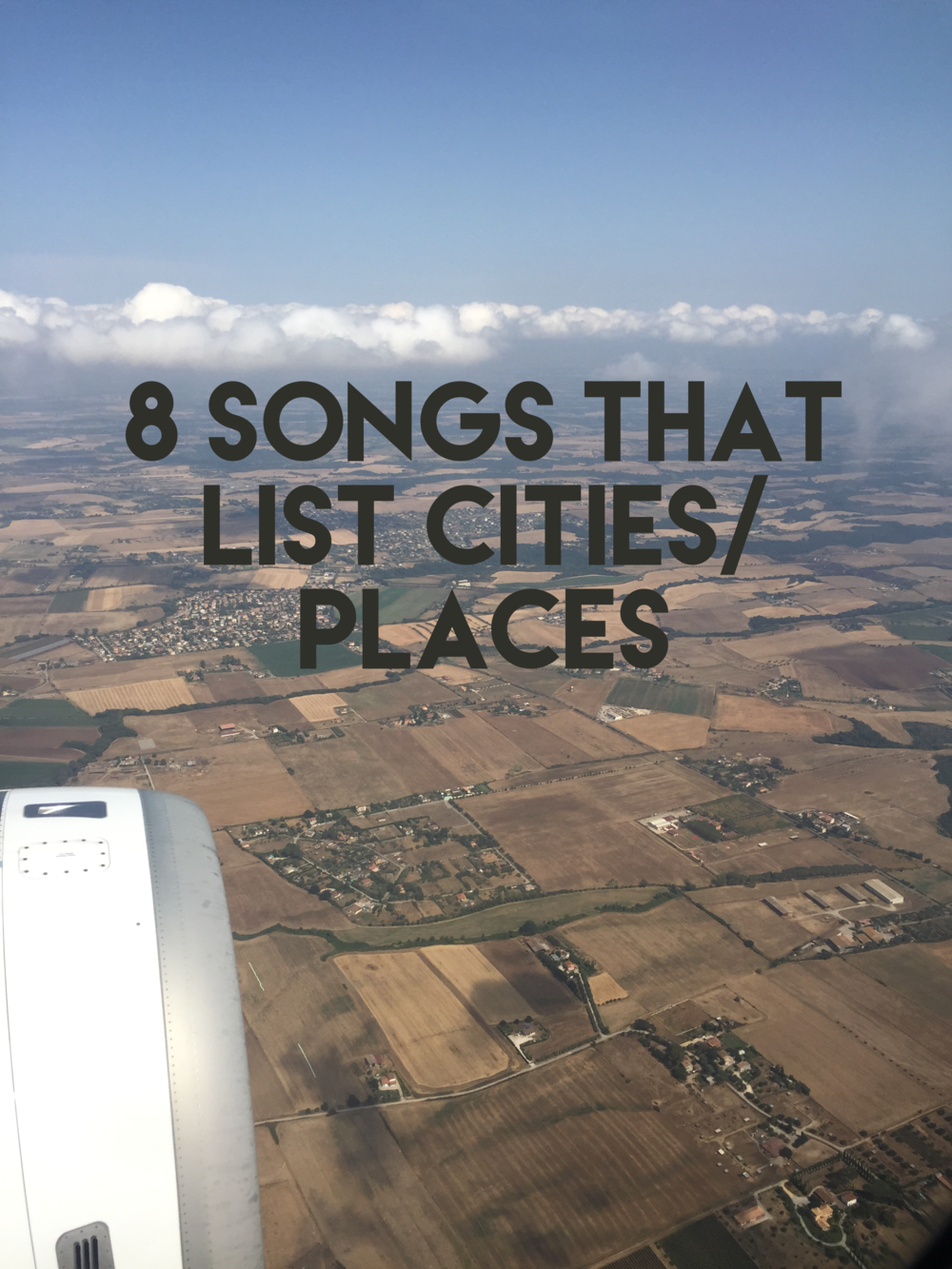 8 Songs That List Cities or Places