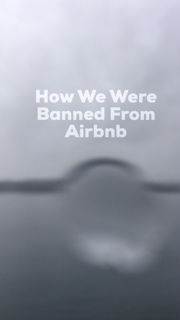 How We Were Banned From Airbnb