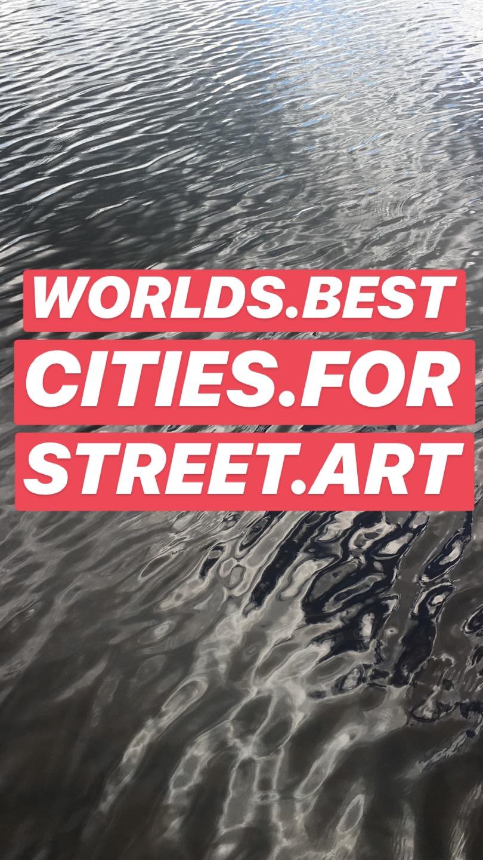 Worlds Best Cities for Street Art