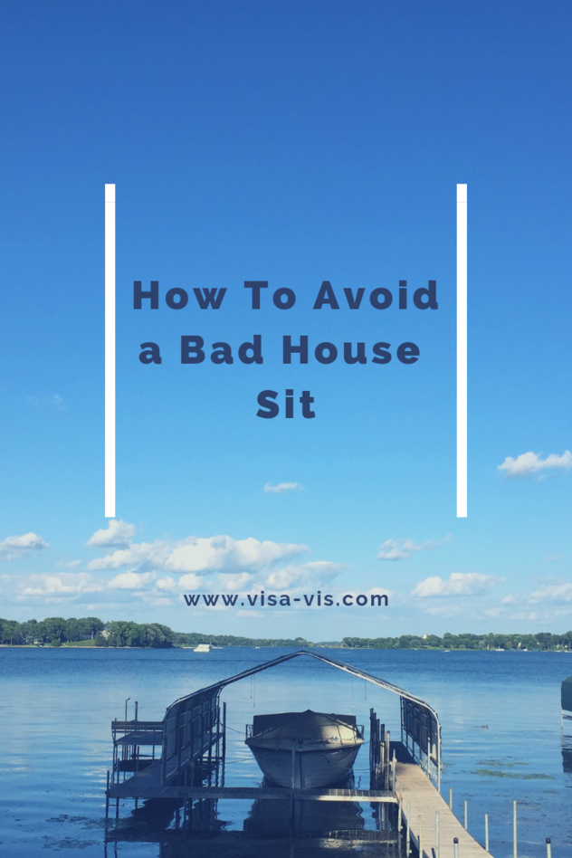 How to Avoid a Bad House Sit