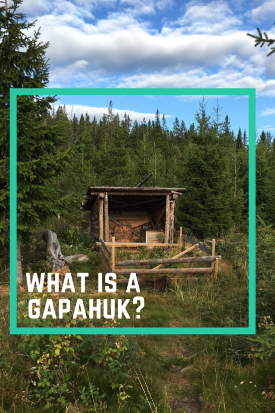 What is a Gapahuk