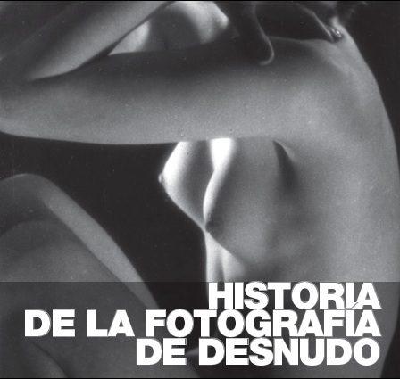 historia de la fotografía al desnud.jpg