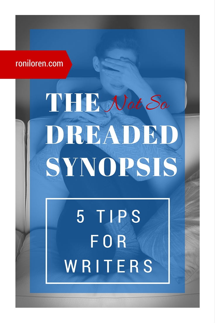The Dreaded Synopsis - 5 Tips for Writers
