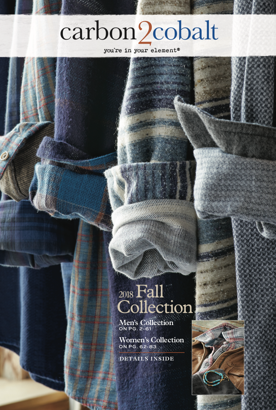 2018 Fall Collection - Discover new elements that you'll love to wear —take a look at our Men's and Women's collection for the upcoming Fall season. Filled with details you love and won't find anywhere else.