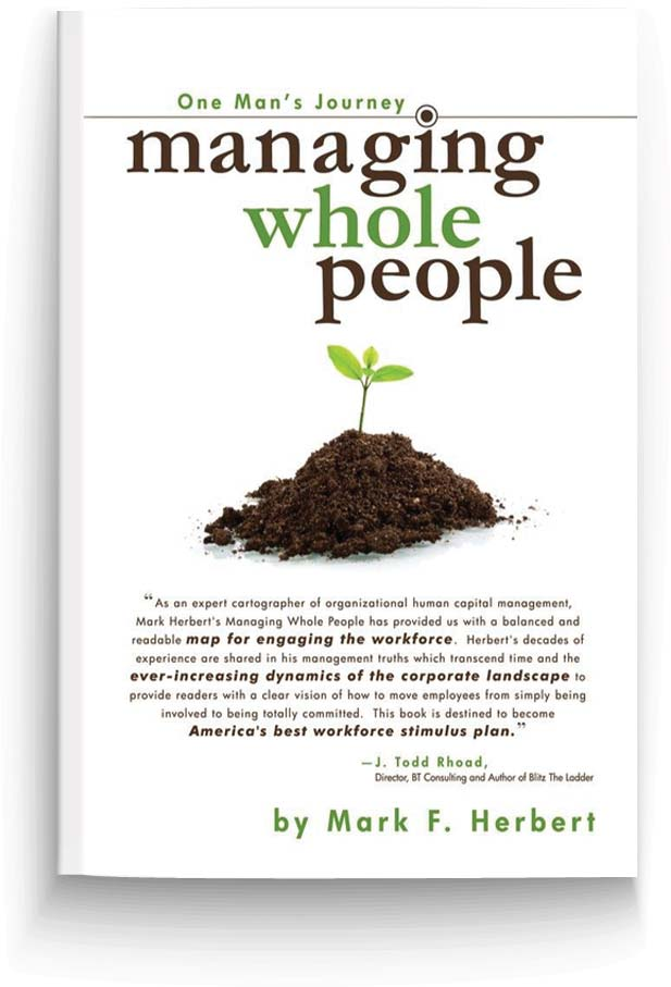 One Man's Journey: Managing Whole People by Mark F. Herbert
