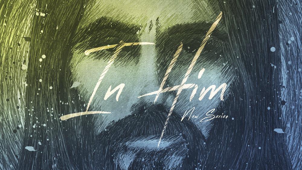 In Him Series - New Series.jpg