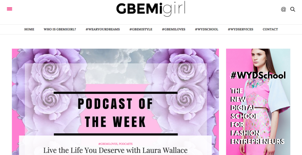 Alice's Blog GBEMi Girl features podcasts, digital classes, articles on your favorite fashion bloggers and more.