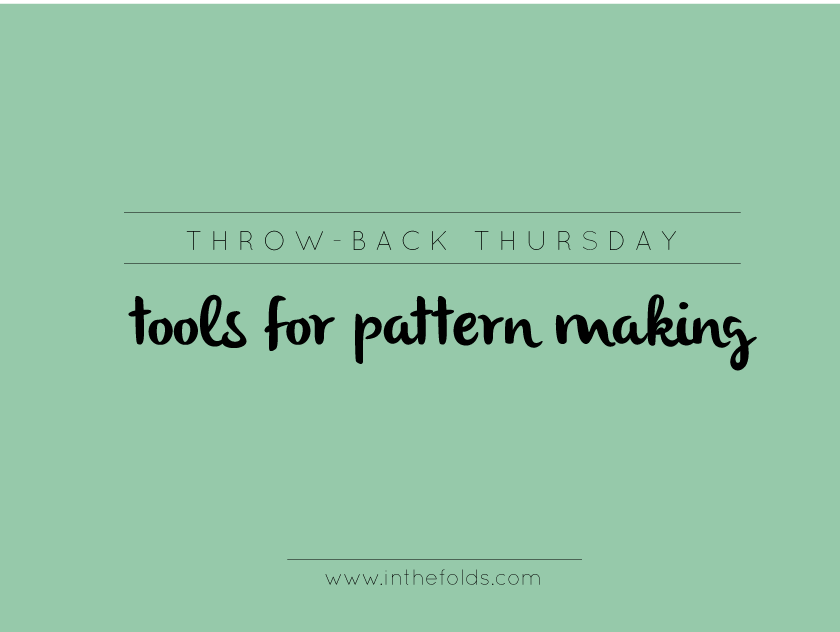 tools_for_patternmaking_inthefolds