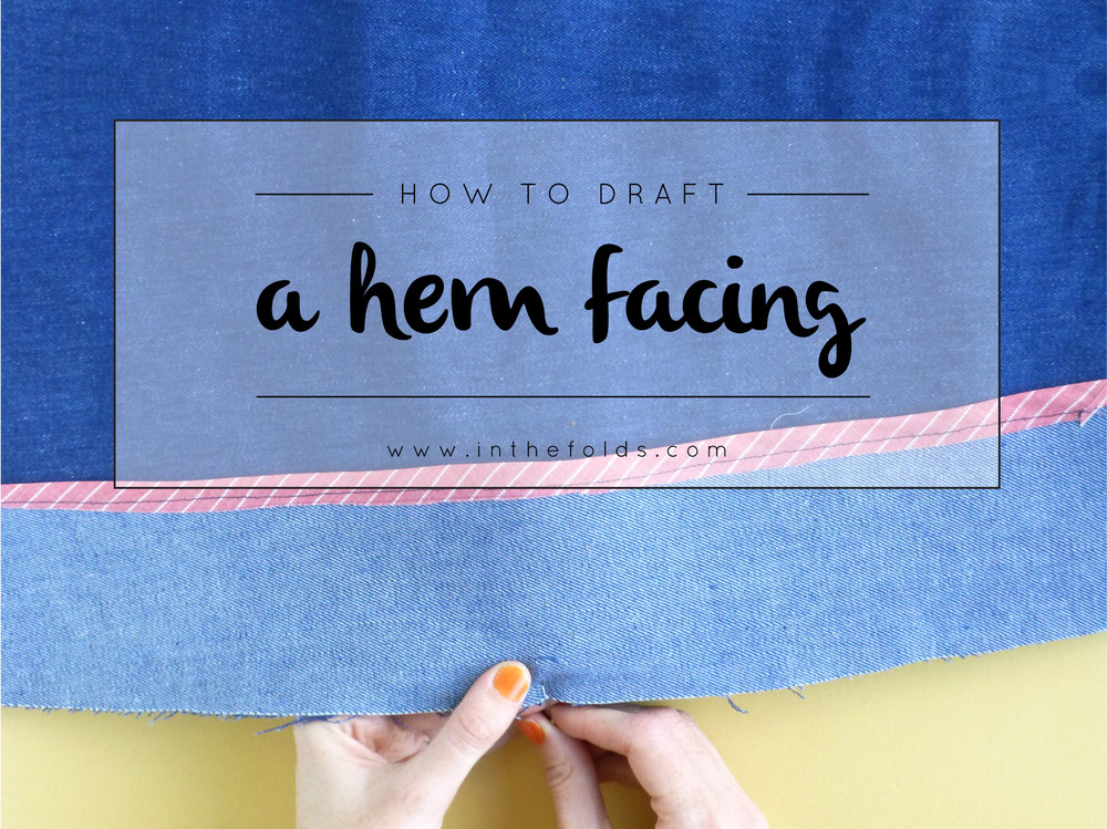 how_to_draft_hem_facing