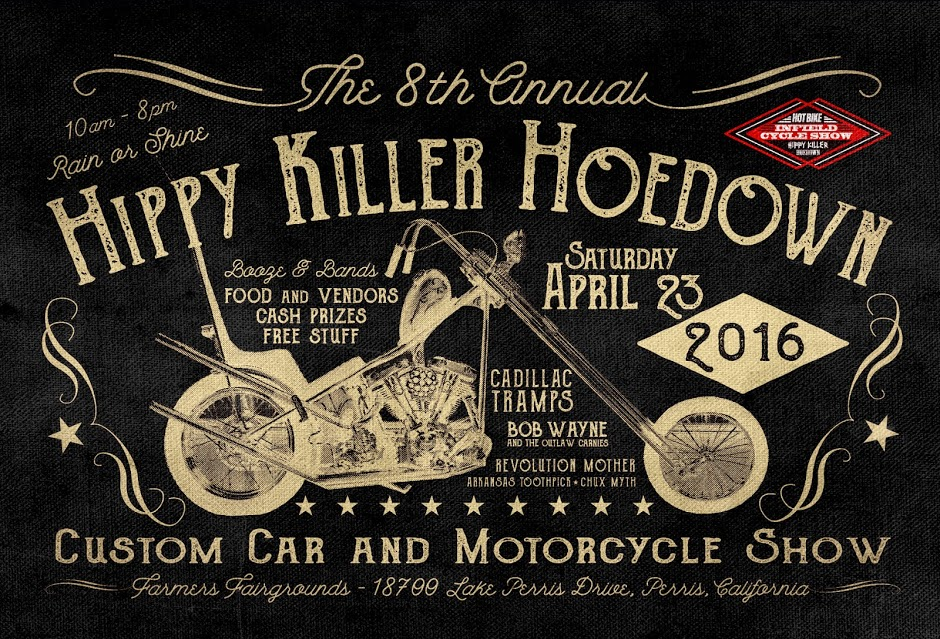 Hippy Killer Hoedown - Perris, CA - Saturday April 23, 2016