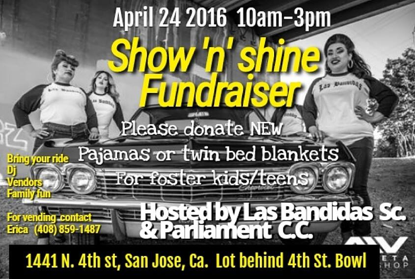 Las Bandidas Show 'n' Shine - San Jose, CA - Saturday April 24, 2016