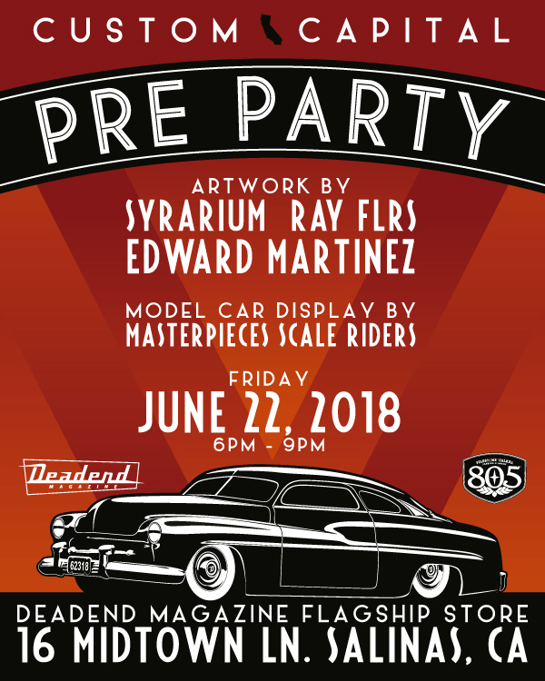 Art by Syrarium Studios & Edward Martinez, photography by Ray FLRS, model car display by Masterpieces & Scale Riders, music & food. 6pm - 9pm 16 Midtown Ln. Salinas, CA.