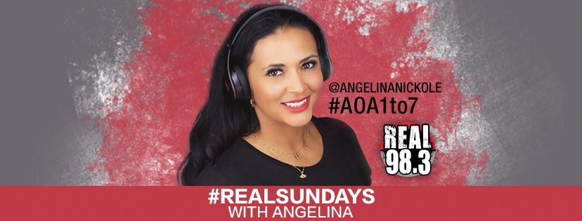 Check out #RealSundays with Angelina on Real 98.3.