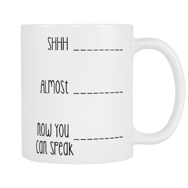 I literally have this exact mug just to tell the world when the proper time to start talking to me is.