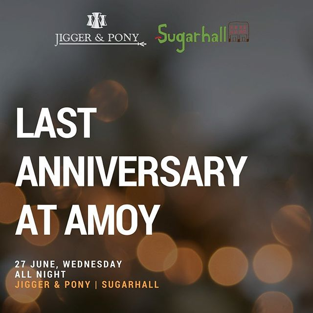 It's official, we will be celebrating our last anniversary at Amoy Street with @jiggerandponysg! ✨ . RSVP to our Last Anniversary event on the link in our bio. . Our last weekend shaking things up at Amoy Street will be on 27 & 28 July. Stay tuned as we bring you more updates!