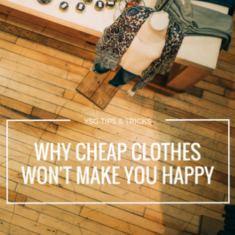 Why Cheap Clothes Won't Make You Happy    I think the number one problem with the way we buy clothing in North America today is the fact that we accept it as something that is totally disposable.