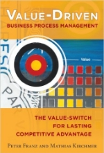 Value Driven Process Management