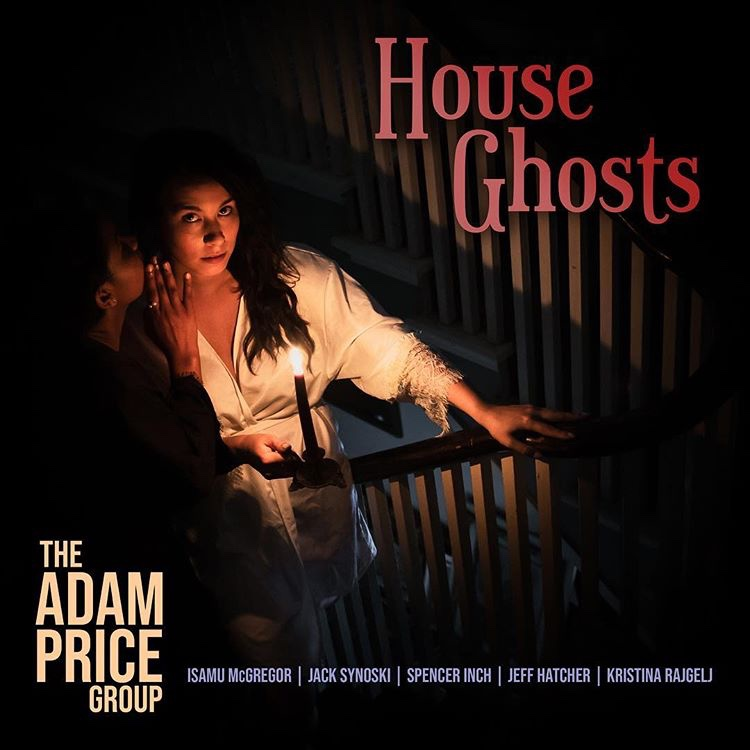 Adam Price Group - House Ghosts (2018)