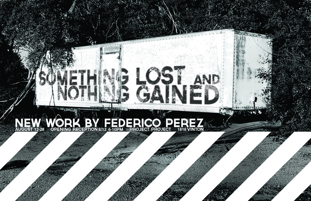 SOMETHING LOST AND NOTHING GAINED - Federico Perez